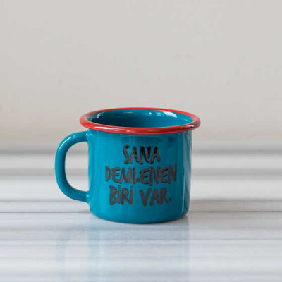 Sana Demlenen Biri Var Emaye Kupa - Mavi - Thumbnail