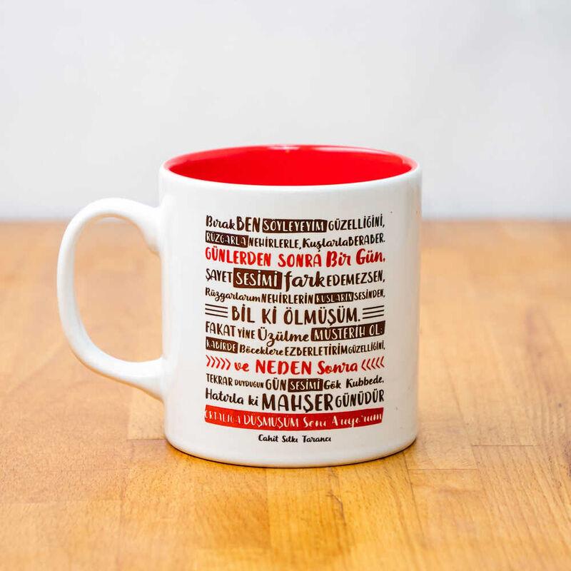 Cahit Sıtkı Tarancı - Desem Ki Seramik Kupa   Kırmızı
